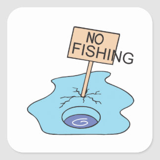 No Fishing Sign Square Sticker