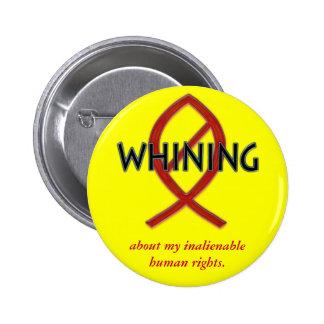 No Fishy Whining Pin
