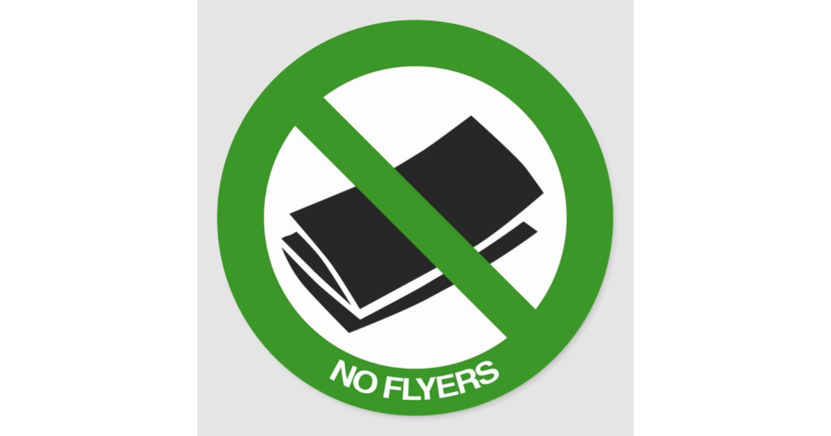 no flyers sign classic round sticker zazzle co uk