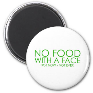 No food with a face 6 cm round magnet
