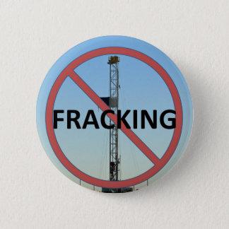 No Fracking 6 Cm Round Badge