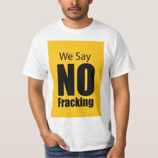 No Fracking Tee Shirt