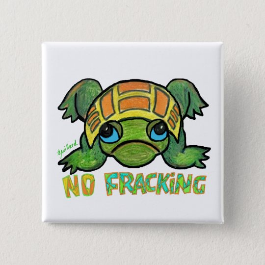 No Fracking Turtle 15 Cm Square Badge