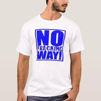 No Fracking Way! [Blue On White] Men's Tee
