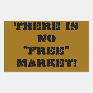 """""""No Free Market"""" Sticker"""