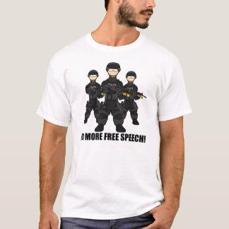 No Free Speech T-Shirt