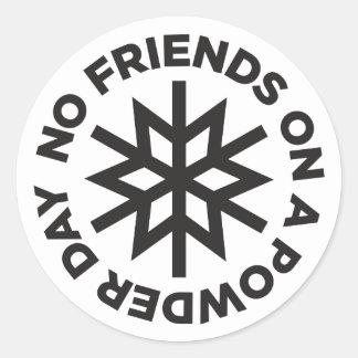 No Friends on a Powder Day Sticker