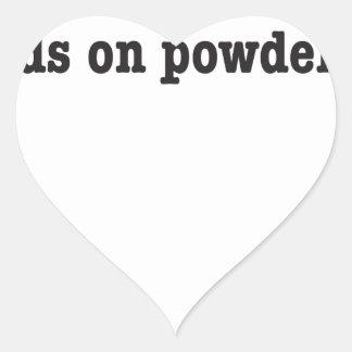 NO friends on more powder days Heart Sticker