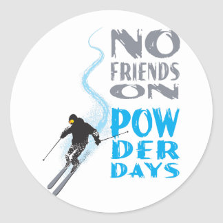 No Friends on Powder Days Sticker