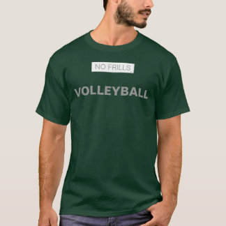 No Frills Volleyball T-Shirt