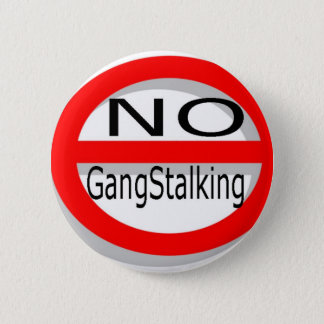 No Gangstalking 6 Cm Round Badge
