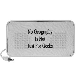 No Geography Is Not Just For Geeks Travelling Speaker