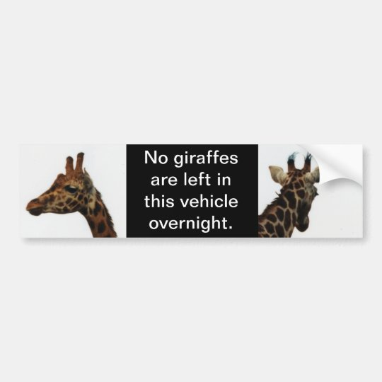 no giraffes left behind bumper sticker