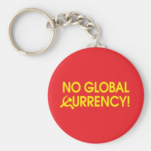 No Global Currency! Keychain