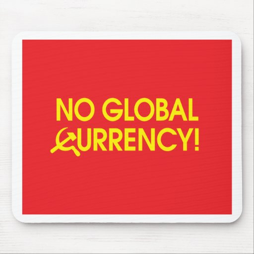 No Global Currency! Mouse Mats