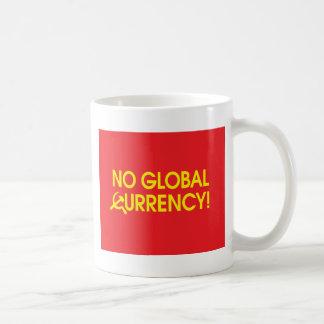 No Global Currency! Mugs