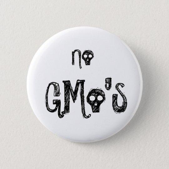 No GMo's 6 Cm Round Badge