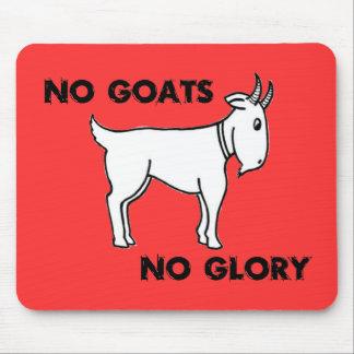 No Goats No Glory Mousepad