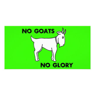 No Goats No Glory Personalized Photo Card