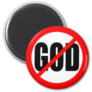 """""""NO GOD"""" 6 CM ROUND MAGNET"""