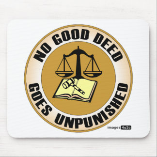 no good deed goes unpunished mouse mat
