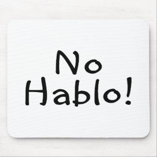 No Hablo Mouse Pad