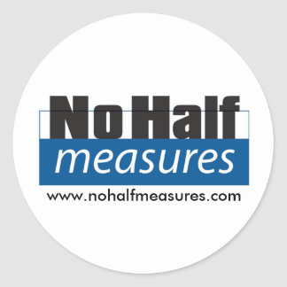 No Half Measures - Sticker