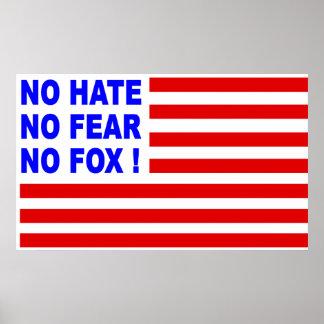 No Hate, No Fear, No Foxl! Poster