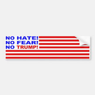 No Hate, No Fear, No Trump Flag Bumper Sticker