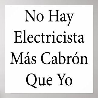 No Hay Electricista Mas Cabron Que Yo Posters