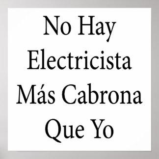 No Hay Electricista Mas Cabrona Que Yo Print
