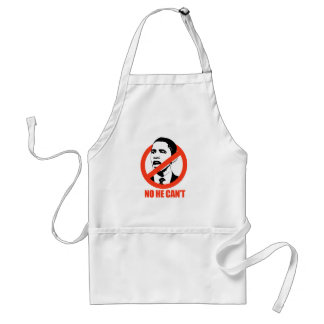 NO HE CAN'T / ANTI-OBAMA T-SHIRT ADULT APRON