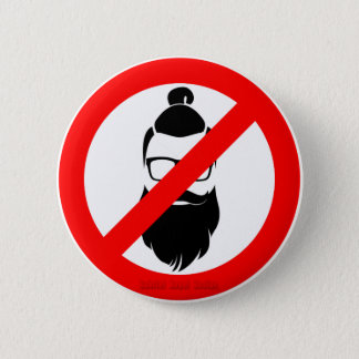 No Hipsters or Man Buns 6 Cm Round Badge
