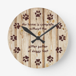 No home is complete-Paw Print-Wood Panel Clock