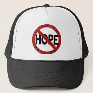 No Hope Sign Trucker Hat
