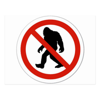 NO HUNTING BIGFOOT POSTCARD