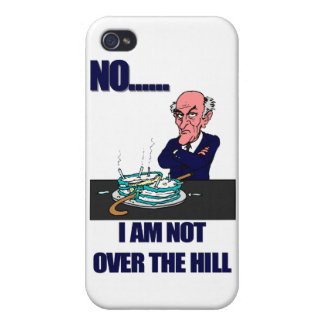 No I Am Not Over the Hill iPhone 4 Cases