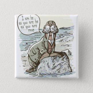No, I am the Walrus 15 Cm Square Badge