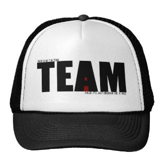 "No ""I"" In Team Hats"
