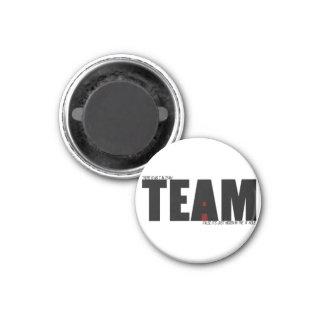 """No """"I"""" In Team Refrigerator Magnet"""