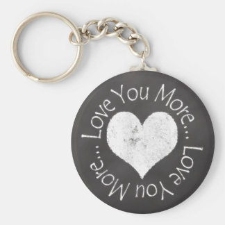 No, I Love You More Key Ring