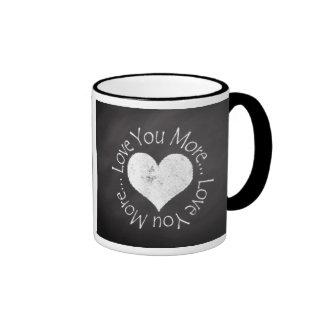 No, I Love You More Ringer Mug