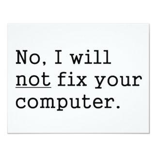 No I Will No Fix Your Computer Geek Nerd Tech Gift Custom Invite