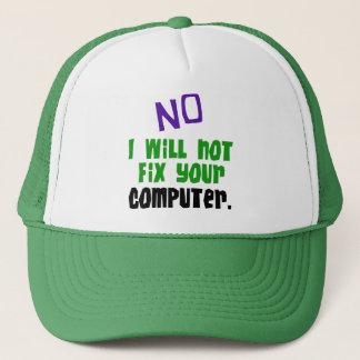 No I Will Not Fix Your Computer Cap