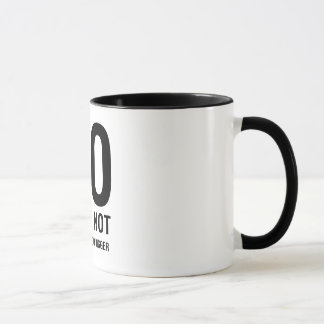 NO I Will Not Make The Logo Bigger Mug