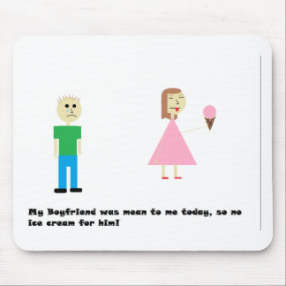 No Ice Cream For Him! Mouse Pad
