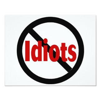 No Idiots 11 Cm X 14 Cm Invitation Card