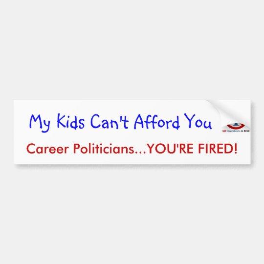 No Incumbents - Bumper Sticker