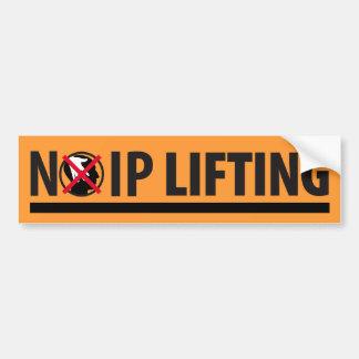 No IP Lifting Bumper Sticker