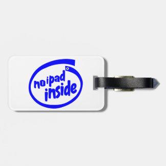 No iPad inside Travel Bag Tag